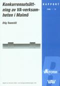 Konkurrensutsättning av VA-verksamheten i Malmö