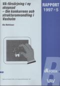 VA-försörjning i ny skepnad -Om konkurrens och strukturomvandling i Vaxholm