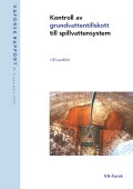 Kontroll av grundvattentillskott till spillvattensystem