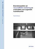 Boendeaspekter på resurseffektiv hantering av svartvatten och organiskt hushållsavfall