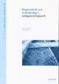 Reglerteknik och mikrobiologi i avloppsreningsverk