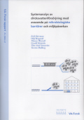 Systemanalys av dricksvattenförsörjning med avseende på mikrobiologiska barriärer och miljöpåverkan