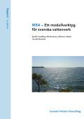 MRA - Ett modellverktyg för svenska vattenverk