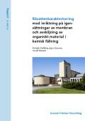 Råvattenkarakterisering med inriktning på igensättningar av membran och avskiljning av organiskt material i kemisk fällning
