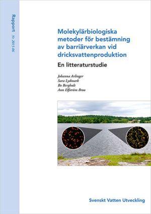 Molekylärbiologiska metoder för bestämning av barriärverkan vid dricksvattenproduktion – En litteraturstudie