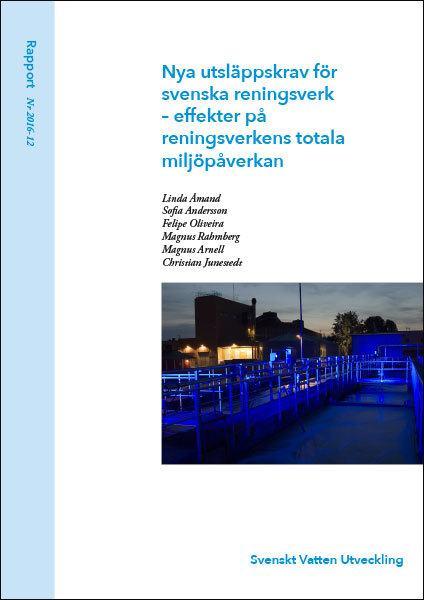 Nya utsläppskrav för svenska reningsverk – effekter på reningsverkens totala miljöpåverkan