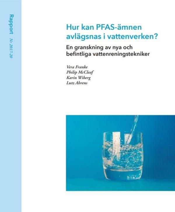 Hur kan PFAS-ämnen avlägsnas i vattenverken? En granskning av nya och befintliga vattenreningstekniker