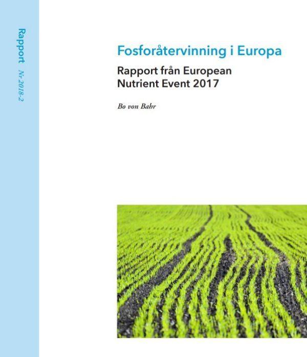 Fosforåtervinning i Europa − Rapport från European Nutrient Event 2017