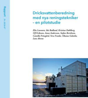 Dricksvattenberedning med nya reningstekniker – en pilotstudie