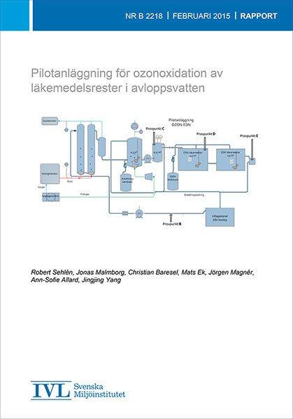 Pilotanläggning för ozonoxidation av läkemedelsrester i avloppsvatten