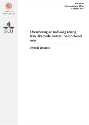 Utvärdering av småskalig rening från läkemedelsrester i källsorterad urin