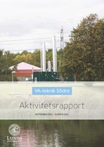 VA-teknik Södra Aktivitetsrapport september 2011 - augusti 2012