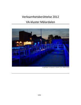Verksamhetsberättelse VA-kluster Mälardalen 2012