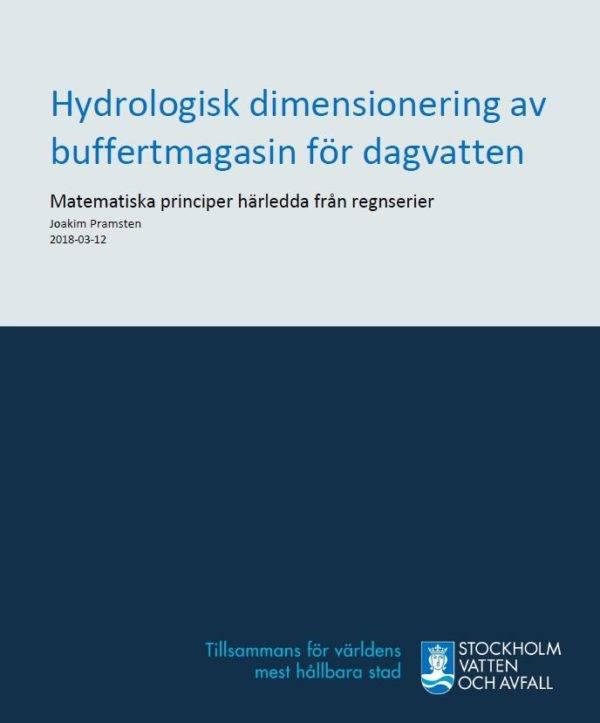 Hydrologisk dimensionering av buffertmagasin för dagvatten