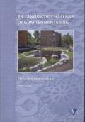 En långsiktigt hållbar dagvattenhantering