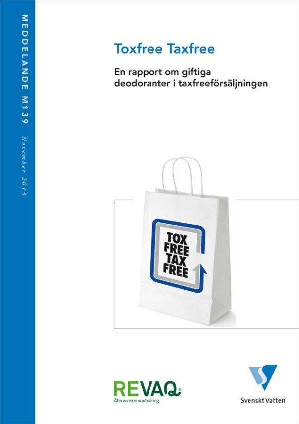 Taxfree Taxfree –  En rapport om giftiga deodoranter i taxfreeförsäljningen