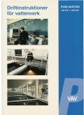 Driftinstruktioner för vattenverk. VAV P85