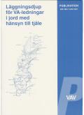 Läggningsdjup för VA-ledningar i jord med hänsyn till tjäle. VAV P86