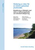 Värdering av risker för en relativt opåverkad ytvattentäkt – modellering av Rådasjön med stöd av inaktiveringsstudier och mikrobiell källspårning