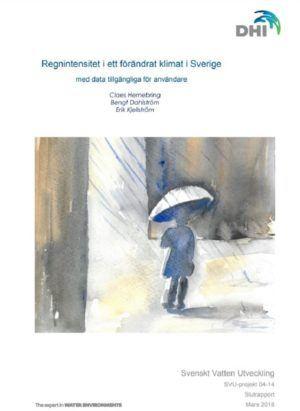 Regnintensitet i ett förändrat klimat i Sverige med data tillgängliga för användare