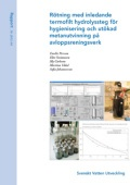 Rötning med inledande termofilt hydrolyssteg för hygienisering och utökad metanutvinning på avloppsreningsverk
