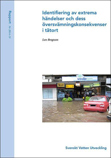 Identifiering av extrema händelser och dess översvämningskonsekvenser i tätort