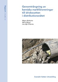 Genomträngning av kemiska markföroreningar till dricksvatten i distributionsnätet