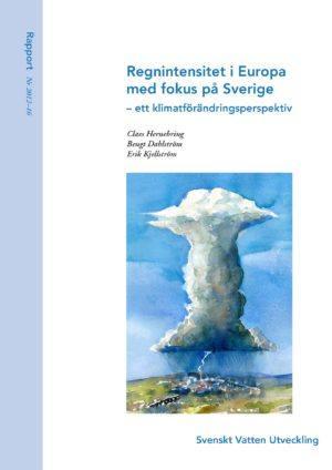 Regnintensitet i Europa med fokus på Sverige – ett klimatförändringsperspektiv