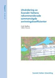 Utvärdering av Svenskt Vattens rekommenderade sammanvägda avrinningskoefficienter