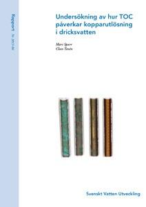 Undersökning av hur TOC påverkar kopparutlösning i dricksvatten