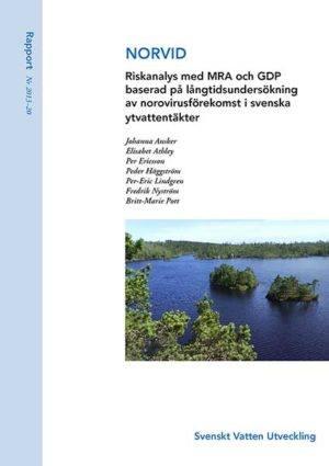 NORVID – Riskanalys med MRA och GDP baserad på långtidsundersökning av norovirusförekomst i svenska ytvattentäkter