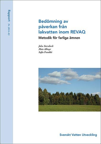 Bedömning av påverkan från lakvatten inom REVAQ – metodik för farliga ämnen