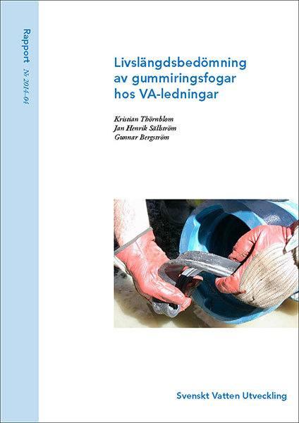 Livslängdsbedömning av gummiringsfogar hos VA-ledningar