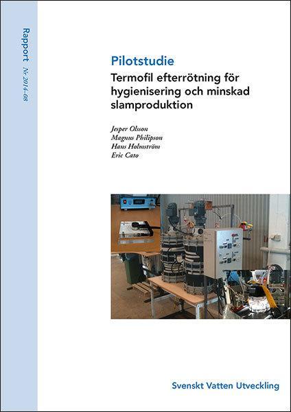 Pilotstudie – Termofil efterrötning för hygienisering och minskad slamproduktion