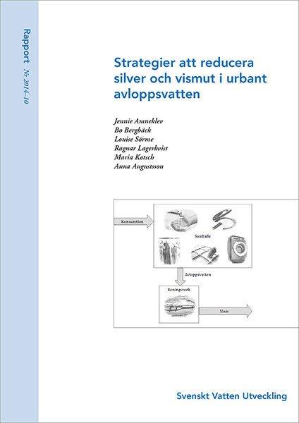 Strategier att reducera silver och vismut i urbant avloppsvatten