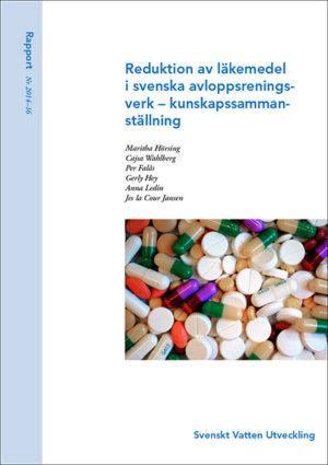 Reduktion av läkemedel i svenska avloppsreningsverk – kunskapssammanställning