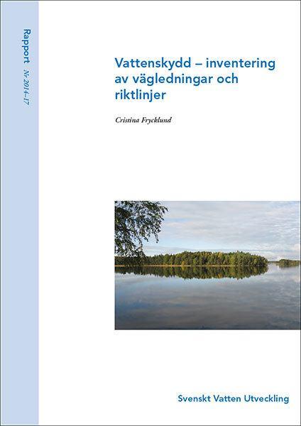 Vattenskydd – inventering av vägledningar och riktlinjer