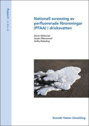 Nationell screening av perfluorerade föroreningar (PFAA) i dricksvatten