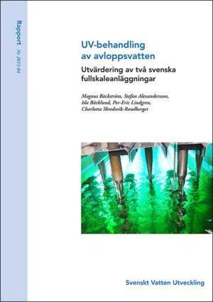 UV-behandling av avloppsvatten – utvärdering av två svenska fullskaleanläggningar