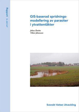 GIS-baserad spridningsmodellering av parasiter i ytvattentäkter