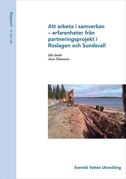 Att arbeta i samverkan – erfarenheter från partneringprojekt i Roslagen och Sundsvall