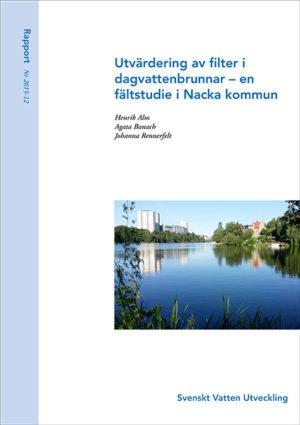 Utvärdering av filter i dagvattenbrunnar – en fältstudie i Nacka kommun