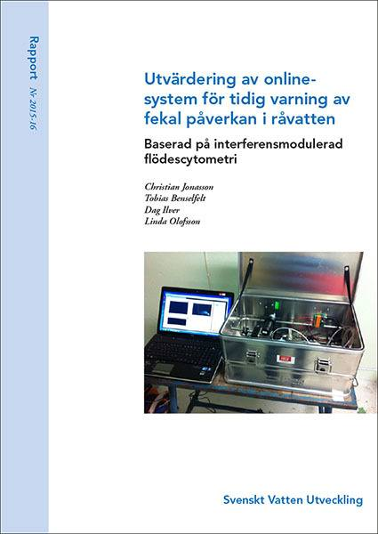 Utvärdering av onlinesystem för tidig varning av fekal påverkan i råvatten baserad på interferensmodulerad flödescytometri