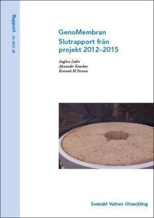 GenoMembran. Slutrapport från projekt 2012–2015