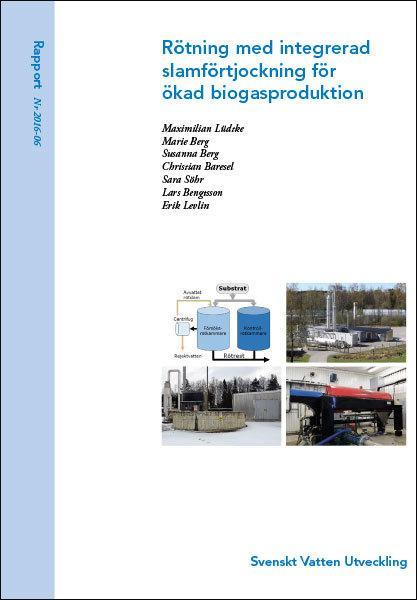 Rötning med integrerad slamförtjockning för ökad biogasproduktion