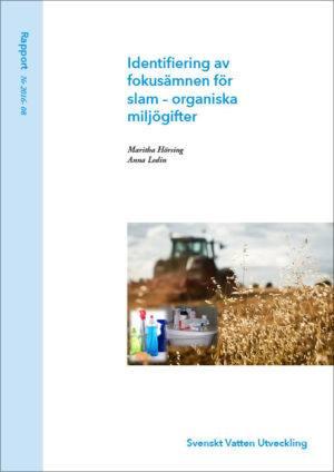 Identifiering av fokusämnen för slam – organiska miljögifter