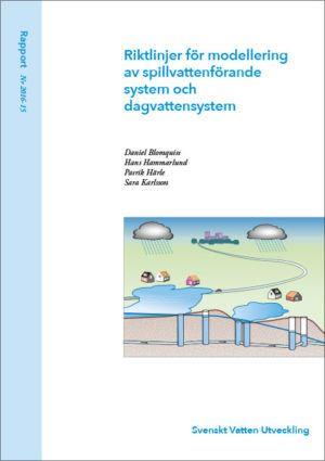 Riktlinjer för modellering av spillvattenförande system och dagvattensystem