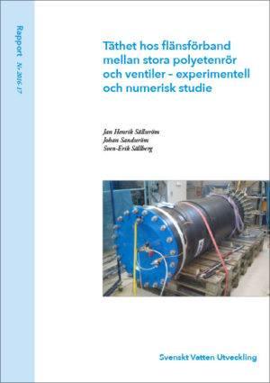 Täthet hos flänsförband mellan stora polyetenrör och ventiler – experimentell och numerisk studie
