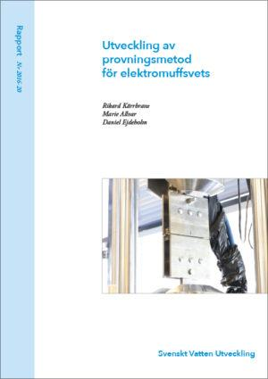 Utveckling av provningsmetod för elektromuffsvets