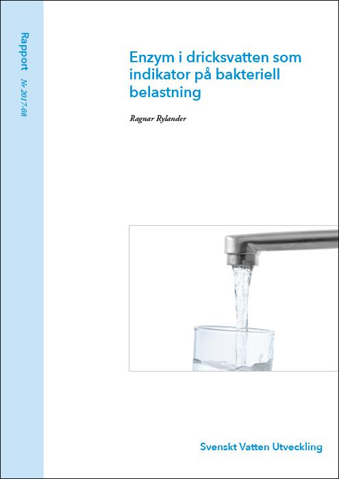 Enzym i dricksvatten som indikator på bakteriell belastning